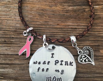 "Breast Cancer Awareness Leather Bracelet ""I Wear PINK for my Mom, Sister, Grandma, BFF, With Pink Ribbon and Heart"