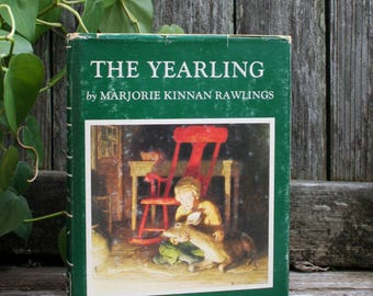The Yearling by Marjorie Kinnan Rawlings / 1967 / Hardcover with Dust jacket