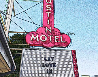 Photograph Print - Austin Motel, Texas - colorful stylized art wall sign let love in south congress historical weird