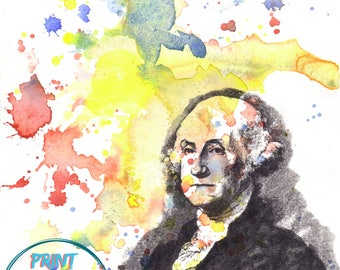 George Washington Portrait Art Print From Original Abstract Watercolor Painting 8 X 10 in. Political Poster Fine Art Print