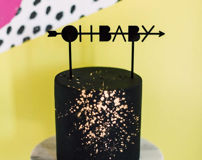Oh Baby Cake Topper 1 CT. , Laser Cut, Acrylic, Cheeky and Sassy Cake Toppers for Birthday Parties, Baby Showers, Kids Parties