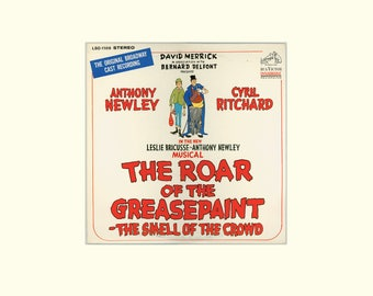 Anthony Newley, Cyril Ritchard, The Roar of the Greasepaint the Smell of the Crowd, Original Broadway Cast Recording Vintage Vinyl LP Record