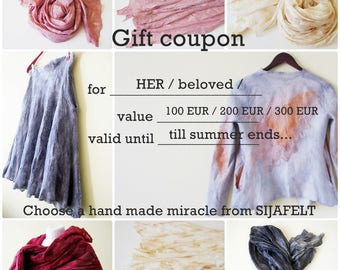 Gift coupon for choosed value, Let HER choose a gift, gift for her, hand made felted garment or accessory from Sijafelt, soft wool and silk