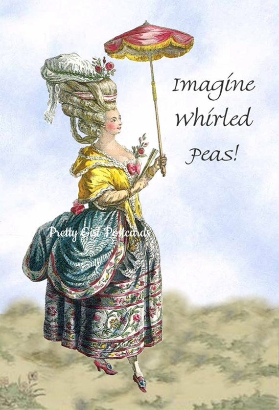 Imagine Whirled Peas! aka Imagine World Peace! ~ Marie Antoinette Card Funny Postcard Parasol yellow blue Pretty Girl Postcards