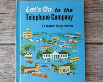 Let's Go to the Telephone Company by Naomi Buchheimer 1958