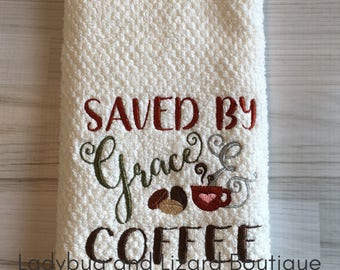 Saved by Grace & Coffee White Cotton Kitchen Towel