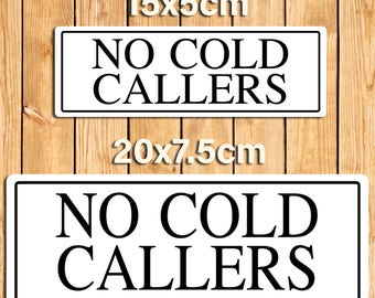 No Cold Callers White Metal Sign Plaque. 2 Size Options
