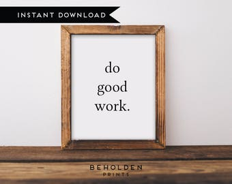 Printable, Do Good Gift, Do Good, Office Decor, Office Gifts, Office Art, Office Wall Art, Office Wall Decor, Student Gift, Digital Download