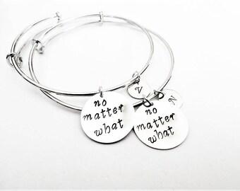 Best Friend Bracelets, Best Friend Gift, no matter what no matter where, Long Distance Gift, Best Friend Bangles Bracelets, custom initials