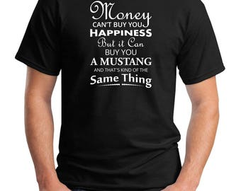Mustang Muscle Car Hot Rod Quote Men's Graphic T-Shirt S - 5XL