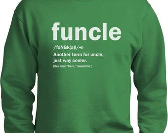 Funny Uncle Funcle Definition Gift For Uncles Sweatshirt
