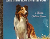 Lassie and Her Day in The...