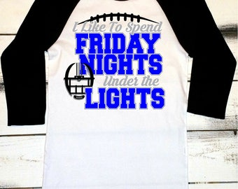 Football Shirt, Friday Night Lights Shirt, Game Day Shirt, Football Mom Shirt, Football Tshirt, High School Football Shirts, Love Fridays
