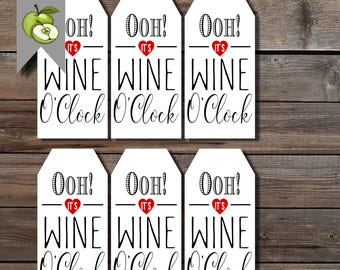 Wine gift tags, Ooh! It's wine o'clock, teacher wine gift tag, wine gifts, fun wine tags, funny wine tags, printable, wine lovers gift tags