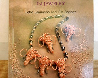 Beaded Animals in Jewelry by Lette Lammens and Els Scholte Published 1994