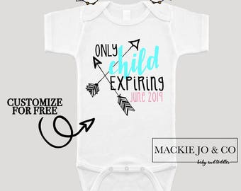 Only Child Expiring Soon Baby Announcement Big Sister Big Brother Baby Bodysuit Customize Color and Date