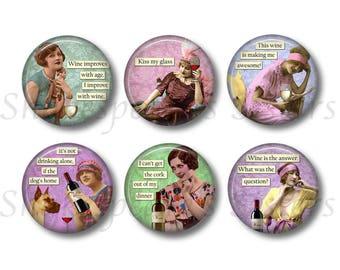 Wine Humor - Fridge Magnets - Funny Magnets - 6 Magnets - 1.5 Inch Magnets - Wine Magnets