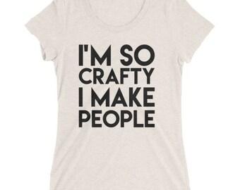 Maternity shirt | I'm so crafty I make people