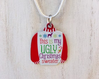 "Christmas Ugly Christmas Sweater Necklace ""This is my Ugly Sweater"""