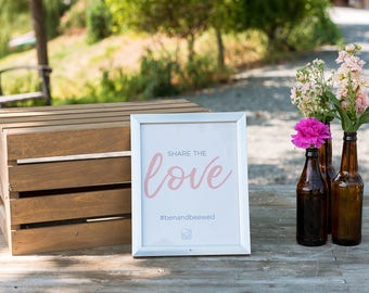Share the Love | Wedding Hashtag Sign