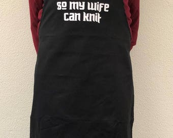 """Kitchen apron """"I cook so my wife can knit"""", Gift for him, BBQ apron, Quote Knitting, Kitchen textile, Cooking and Baking, Black"""