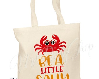 Cotton Tote Bag - Book Bag - Library Bag - Be a little salty - Summer tote bag