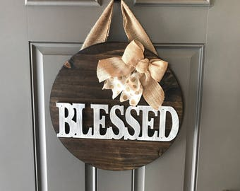 Blessed Door Hanger, Front Door Sign, Religious Door Hanger, Wood Sign, All Year Door Hanger, Blessed Door Decor, Grateful Thankful Blessed