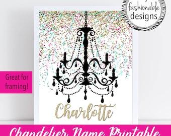 Chandelier Name Printable, Customized for You, Room Decor, Chandelier Nursery Decor