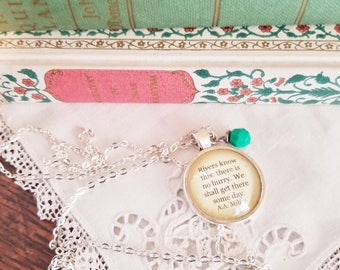 Book Nook, Book Quote Necklace, Quote Necklace, A.A. Milne Necklace, There is No Hurry Quote, Literature Necklace, MarjorieMae