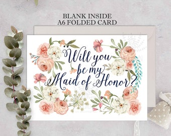Maid of honor Card, Will You Be My Maid of Honor, Greeting Card, maid of honour, Floral wedding Card, Bridal Party,floral maid of honor card