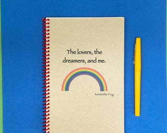 The Lovers, the dreamers and me. Journal, Handmade, Personalized Notebook,  Rainbow Connection, Muppets, Kermit