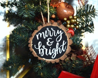 WOOD SLICE ornaments, CUSTOM Christmas ornaments