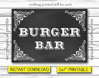 """Burger Bar Sign, Wedding Sign, Chalkboard Poster, Burger Station, Wedding Sign Printable, Instant Download, Printable DIGITAL FILE, 5x7"""""""