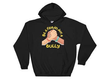 be a friend - not a bully - anti bullying - bully -  friends - anti-bullying - bullying - stop bullying - be a buddy - awareness