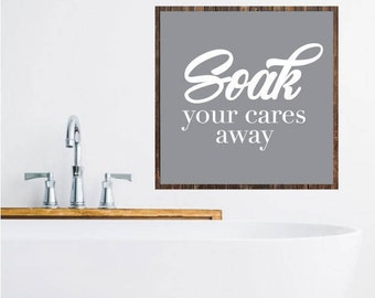 Soak Sign, Soak Relax Sign, Rustic Bathroom Sign, Bathroom Printables, Vector, Cut File, Print, Sticker, Wall Art, Silhouette Cameo