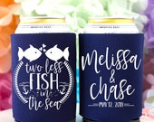 Two Less Fish in the Sea Personalized Can Coolers, Fisherman Wedding Favors for Guests, Beach Wedding Favors, Cruise Wedding Favors