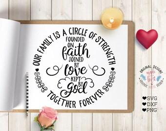 family svg, our family is a circle of strength, love svg, God svg, blessings svg, home svg, decal design, wood sign design, svg design,