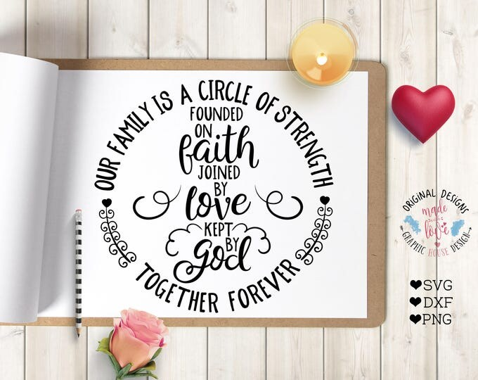 Family Cut File Family Printable Our family is a circle of Strength Cut File in SVG, DXF, png Home Printable Housewarming printable Cut File