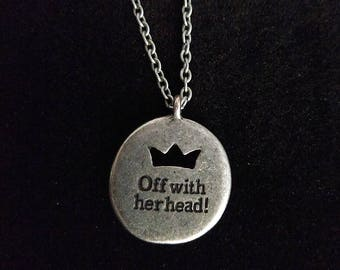 Silver Off With Her Head Alice in Wonderland Necklace