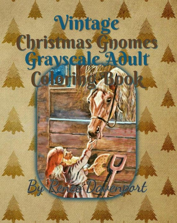 Vintage Christmas Gnomes Grayscale Adult Coloring Book PDF Instant Download 30 Pages