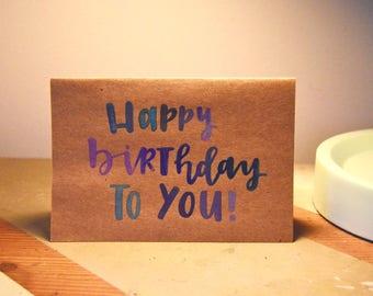 Rainbow Happy Birthday Card / Hand Lettered