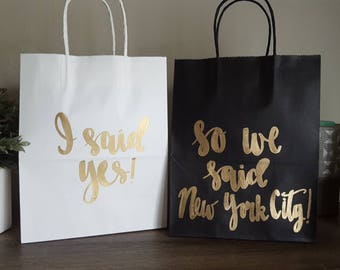 I said yes so we said New York City - Made in Nashville - Bachelorette Party Gift Bags - Bachelorette Party Survival Kit - Bridesmaid Gift