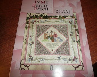 Art To Heart In My Berry Patch Quilt Pattern Book