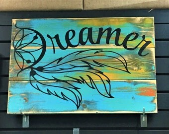 Dreamer Dream Catcher Sign