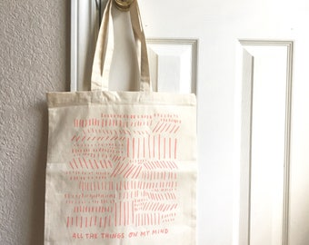 All The Things on My Mind Tote! Screenprinted Canvas Tote.