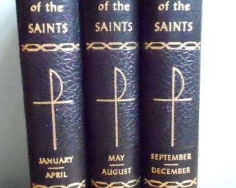 The Lives of the Saints (for every day of the year)