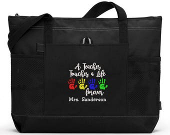 A Teacher Touches a Life Forever Personalized Tote Zippered Embroidered tote Bag, Gift for Teacher, Teacher Appreciation