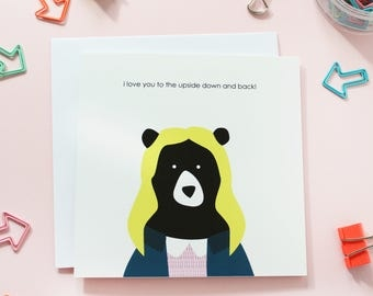 I love you to the upside down and back, valentines day card, anniversary card