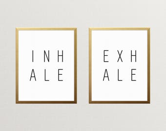 PRINTABLE ART, Inhale Exhale, Black And White, Wall Art, Inhale Exhale Print, Just Breathe, Inspirational Print Art, Inspirational Quote