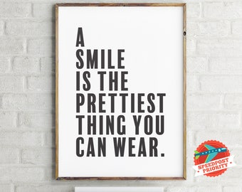 A Smile Is The Prettiest Thing You Can Wear, Typography Print,Black and White Poster, Print Art, Room Decor Art & Collectibles,Digital Print